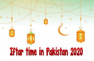 Iftar time in Pakistan 2020